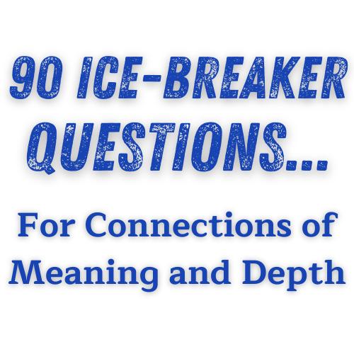 90Icebreakerquestions